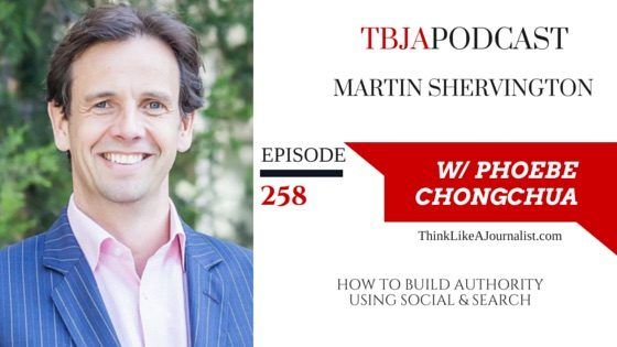 How To Build Authority Using Social & Search, Martin Shervington, TBJApodcast 258