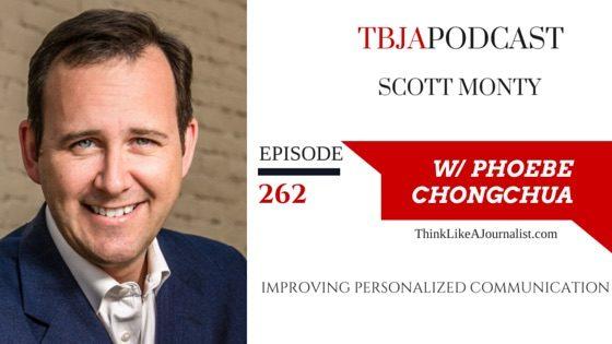 Improving Personalized Communication, Scott Monty, TBJApodcast 262