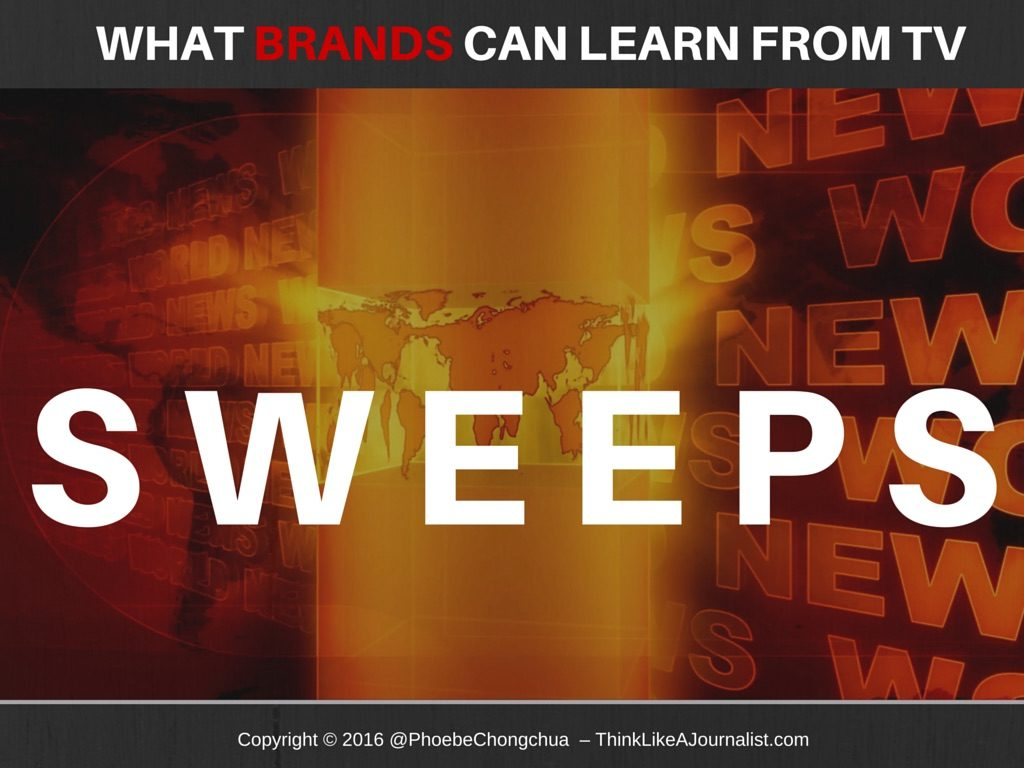 What Brands Can Learn From TV Sweeps, ThinkLikeAJournalist.com