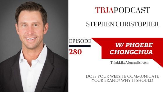 Does Your Website Communicate Your Brand? Why It Should, Stephen Christopher, TBJApodcast 280