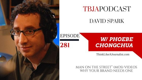 Man On The Street Videos (MOS), David Spark, TBJApodcast 281