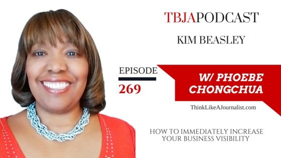 How To Immediately Increase Your Business Visibility, Kim Beasley, TBJApodcast 269