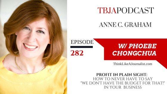 Profit In Plain Sight, Anne C. Graham, TBJApodcast 282