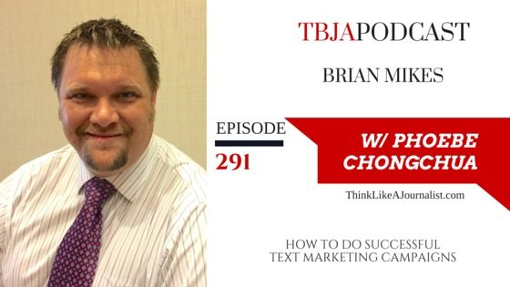 TBJA 291 How To Do Successful Text Marketing Campaigns, Brian Mikes