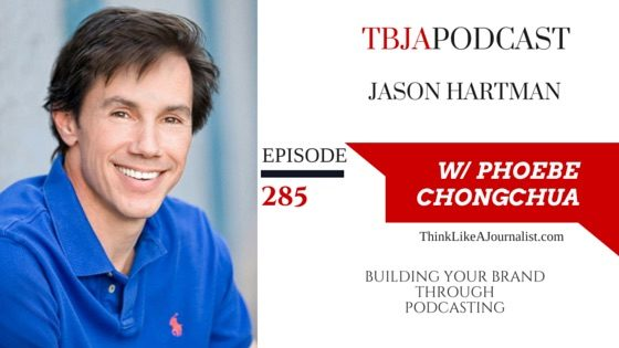 Building Your Brand Through Podcasting, Jason Hartman, TBJApodcast 285