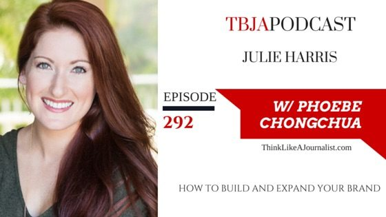 How To Build And Expand Your Brand, Julie Harris, TBJApodcast 292