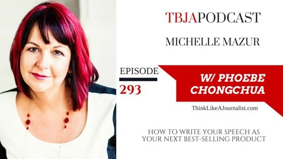 TBJA 293 How to Write Your Speech As Your Next Best-Selling Product, Michelle Mazur