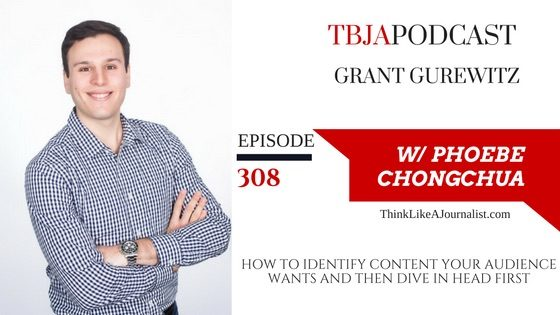 How To Identify Content Your Audience Wants And Then Dive In Head First, Grant Gurewitz, TBJApodcast 308