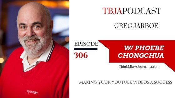 Making YouTube Videos A Success, Greg Jarboe, TBJApodcast 306