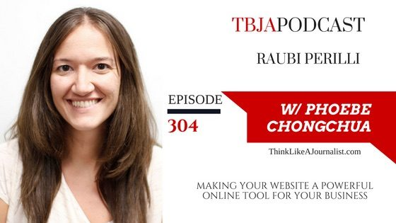 Making Your Website A Powerful Online Tool For Your Business, Raubi Perilli, TBJApodcast