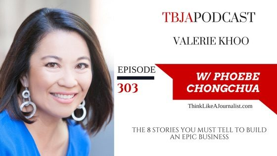 The 8 Stories You MUST Tell To Build An Epic Business, Valerie Khoo, TBJApodcast 303