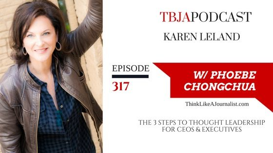 The 3 steps to thought leadership, Karen Leland, TBJApodcast 317