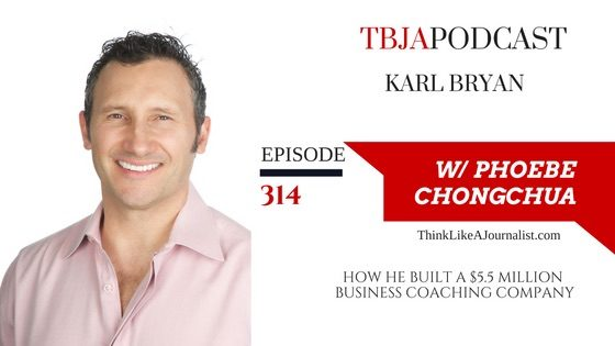 How He Built A $5.5 Million Business Coaching Company, Karl Bryan, TBJApodcast 314
