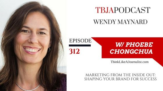 Marketing From The Inside Out, Wendy Maynard, TBJApodcast 312