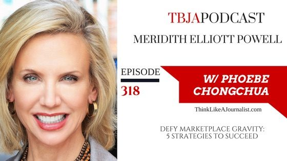 Defy Marketplace Gravity: S Strategies To Thrive, Meridith Elliott Powell, TBJApodcast 318