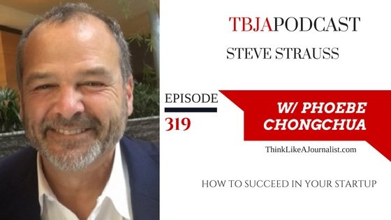 How To Succeed In Your Startup, Steve Strauss, TBJApodcast 319