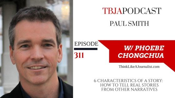 TBJA 311 6 Characteristics Of A Story, Paul Smith, TBJApodcast 311