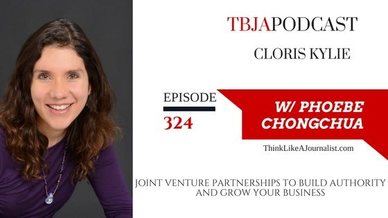 Joint Venture Partnerships To Build Authority And Grow Your Business, Cloris Kylie, TBJApodcast 324