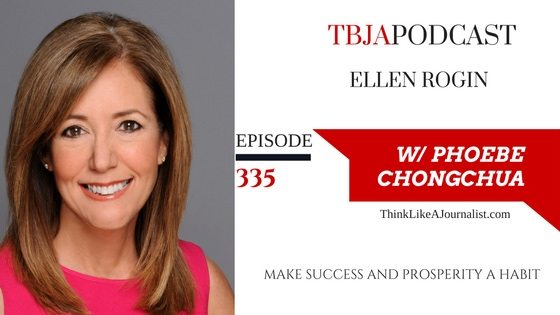 Make Success And Prosperity A Habit, Ellen Rogin, TBJApodcast 335