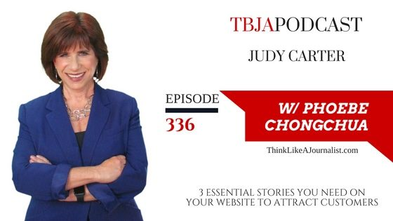 3 Essential Stories You Need On Your Website To Attract Customers, Judy Carter, TBJApodcast 336