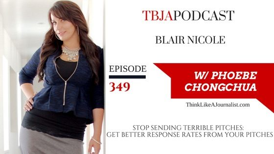 How To Get A Better Response Rate From Your Pitches, Blair Nicole, TBJApodcast 349