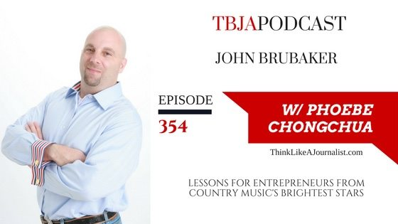 Lessons For Entrepreneurs From Country Music's Brightest Stars, John Brubaker, TBJApodcast 354