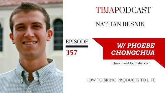 How To Bring Products To Life, Nathan Resnik, TBJApodcast 357