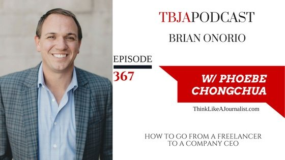 How To Go From A Freelancer To A Company CEO, Brian Onorio, TBJApodcast 367