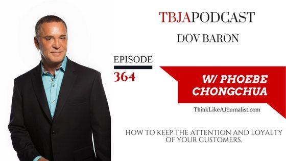 How To Keep The Attention And Loyalty Of Your Customers, Dov Baron, TBJApodcast 364