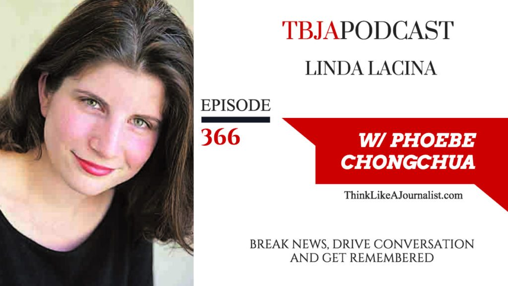 Break News, Drive Conversation And Get Remembered, Linda Lacina, TBJApodcast 366
