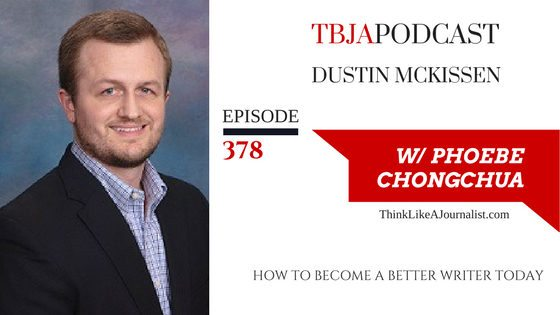How You Can Become a Better Writer Today, Dustin McKissen, TBJApodcast 378