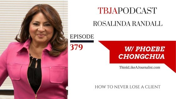 How To Never Lose A Client, Rosalinda Randall, TBJApodcast 379