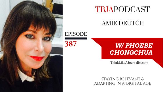 Staying Relevant & Adapting In A Digital Age, Amie Deutch, TBJApodcast 387