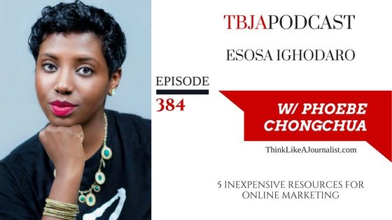 5 Inexpensive Resources For Online Marketing, Esosa Ighodaro, TBJApodcast 384