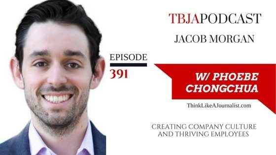 Creating Company Culture And Thriving Employees, Jacob Morgan, TBJApodcast 391