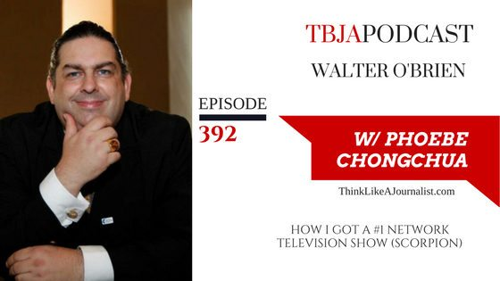 How I Got A #1 Network Television Show (Scorpion), Walter O'Brien, TBJApodcast 392