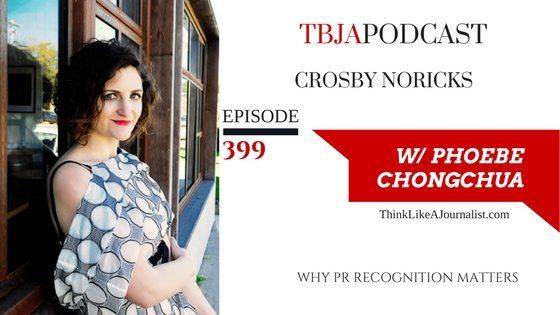 Why PR Recognition Matters, Crosby Noricks, TBJApodcast 399