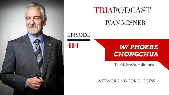 TBJA 414 Business Networking for Success, Ivan Misner | PHOEBE CHONGCHUA