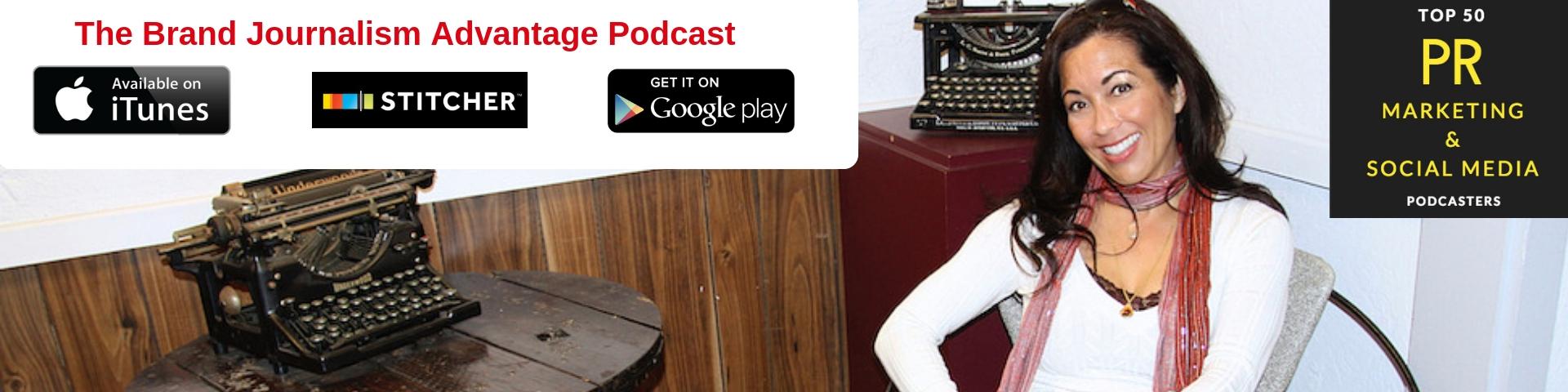 The Brand Journalism Advantage Podcast archive   PHOEBE